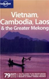 Lonely Planet Vietnam, Cambodia, Laos & Greater Mekong